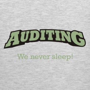 Auditing - We never sleep. - Men's Premium Tank