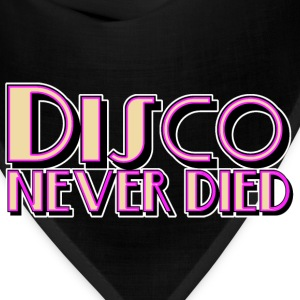 Disco Never Died - Bandana