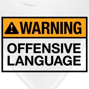 Warning Offensive Language T-shirt - Bandana