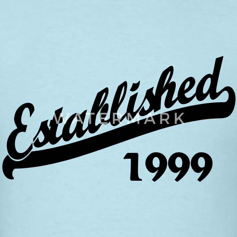 Established 1999 T-Shirts - Men's T-Shirt