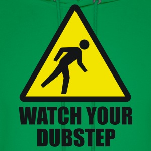 Watch your Dubstep 2c T-Shirts - Men's Hoodie
