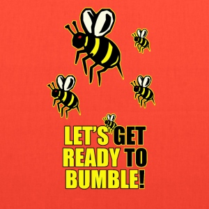 Ready To Bumble - Tote Bag
