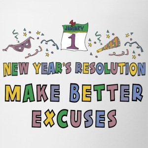 New Year's Resolution Make Better Excuses T-Shirt - Coffee/Tea Mug