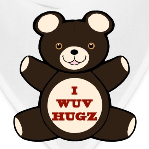 Apparently you wuv hugs T-Shirts - Bandana