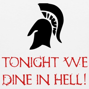 Sparta - Tonight We Dine In Hell - 300 T-Shirts - Men's Premium Tank