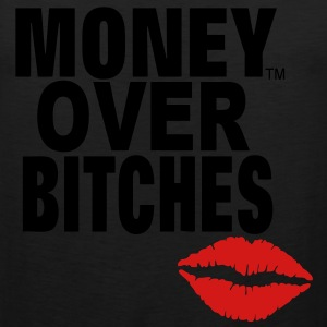 MONEY OVER BITCHES T-Shirts - Men's Premium Tank