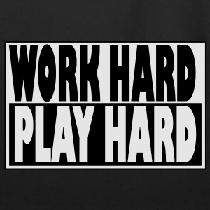 Work Hard, Play Hard - Hip-Hop T-Shirts - Eco-Friendly Cotton Tote
