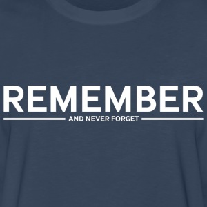 Remember - Men's Premium Long Sleeve T-Shirt