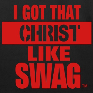 I GOT THAT CHRIST LIKE SWAG Women's T-Shirts - Eco-Friendly Cotton Tote