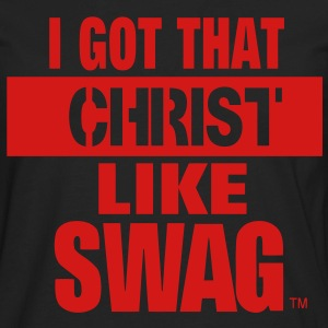 I GOT THAT CHRIST LIKE SWAG Women's T-Shirts - Men's Premium Long Sleeve T-Shirt