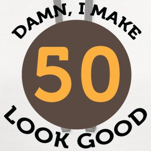 I Make 50 Look Good (dd)++2012 Women's T-Shirts - Contrast Hoodie