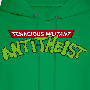 Tenacious Militant Anti-Theist by Tai's Tees - Men's Hoodie