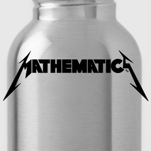 Mathematics Rock! - Water Bottle