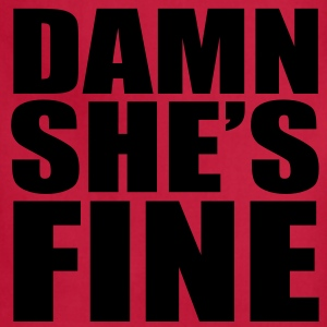Men's Damn She's Fine T-Shirt - Adjustable Apron