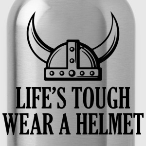 life's tough. Wear a helmet - Water Bottle