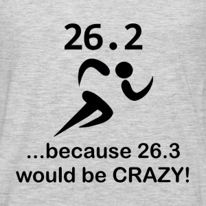 26.3 Would Be Crazy - Men's Premium Long Sleeve T-Shirt