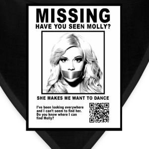 have you seen molly T-Shirts - Bandana
