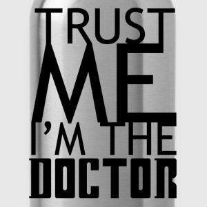 'Trust me I'm the doctor' for light background T-Shirts - Water Bottle