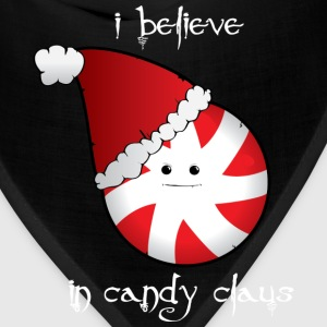 I Believe... in Candy Claus - Bandana