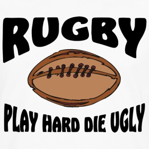 Rugby Play Hard Die Ugly T-Shirt - Men's Premium Long Sleeve T-Shirt