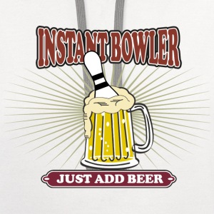 Instant Bowler Just Add Beer T-Shirt - Contrast Hoodie
