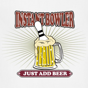 Instant Bowler Just Add Beer T-Shirt - Adjustable Apron