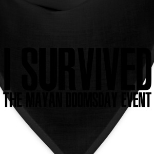 I Survived the Mayan Doomsday Event - Bandana