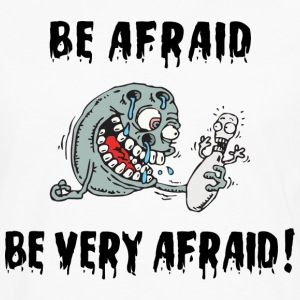 Funny Bowling Be Afraid Be Very Afraid T-Shirt - Men's Premium Long Sleeve T-Shirt