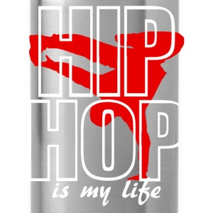 hip jop is my life T-Shirts - Water Bottle