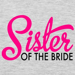 sister of the bride Women's T-Shirts - Men's Premium Long Sleeve T-Shirt