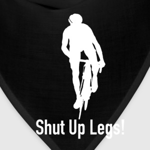 pedal harder shut up legs Jen Voigt Tour De France T-Shirts - Bandana