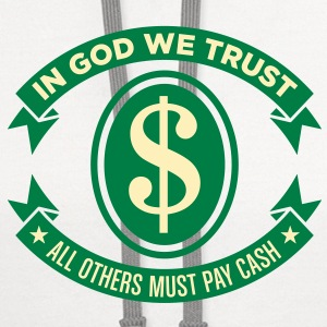 In God We Trust 2 (2c)++2012 T-Shirts - Contrast Hoodie