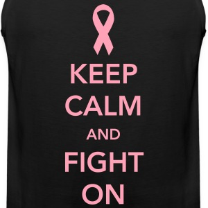 Keep Calm and Fight On - Breast Cancer Women's T-Shirts - Men's Premium Tank
