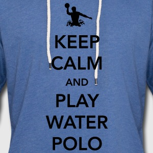 Keep Calm and Play Water Polo T-Shirts - Unisex Lightweight Terry Hoodie