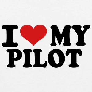 I love my Pilot Women's T-Shirts - Men's Premium Tank
