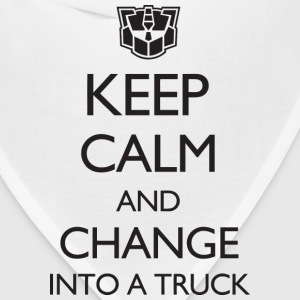 Keep Calm and Change Into a Truck Women's T-Shirts - Bandana