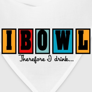 Bowling I Bowl Therefor I Drink T-Shirt - Bandana