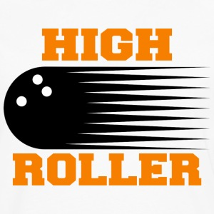 Bowling High Roller T-Shirt - Men's Premium Long Sleeve T-Shirt
