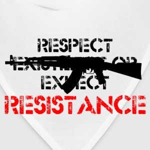 Respect Existence or Expect Resistance - Bandana