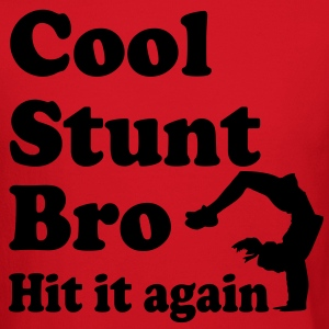 cool stunt bro hit it again T-Shirts - Crewneck Sweatshirt