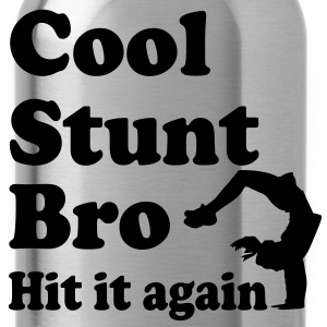 cool stunt bro hit it again T-Shirts - Water Bottle