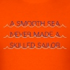 A Smooth Sea Never Made a Skilled Sailor T-shirt - Men's T-Shirt