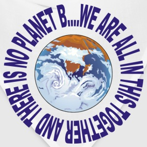 Earth Day No Planet B T-Shirt - Bandana
