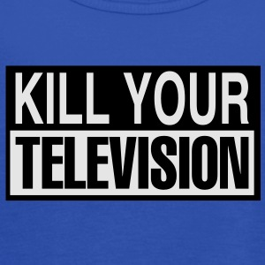 kill your television Women's T-Shirts - Women's Flowy Tank Top by Bella