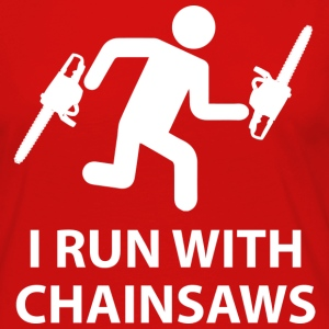 I Run With Chainsaws - Women's Premium Long Sleeve T-Shirt