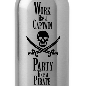Work like a CAPTAIN party like a PIRATE Women's T-Shirts - Water Bottle