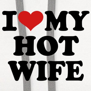I love my hot wife Women's T-Shirts - Contrast Hoodie