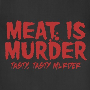 Meat is Tasty Murder T-Shirts - Adjustable Apron