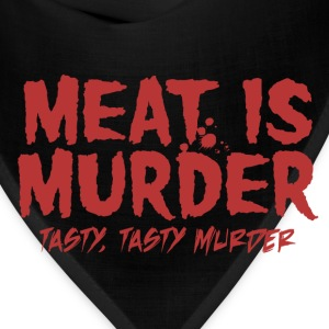 Meat is Tasty Murder T-Shirts - Bandana
