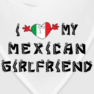 I Love My Mexican Girlfriend T-Shirt - Bandana
